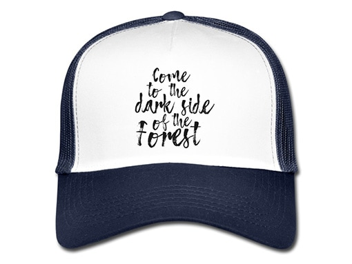 bollengut_Schwarzwaldmode_come-to-the-dark-side-of-the-forest-trucker-cap