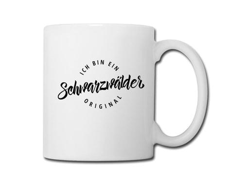 Schwarzwald Tasse: Ich bin ein Schwarzwälder Original