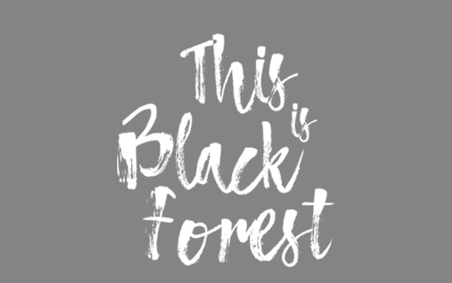 This is Black Forest